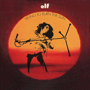Elf / Ronnie James Dio ‎(Trying To Burn The Sun) 1975. (LP). 12. Vinyl. Пластинка. Europe.