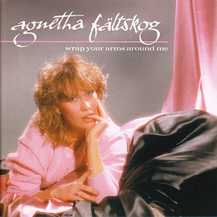 № 01-Agnetha Fältskog (АВВА) + группа Smokie ‎ Wrap Your Arms Around Me 1983 (6-й студ. альбом)