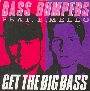 "Bass Bumpers Feat. E.Mello - Get The Big Bass (1991) (EP, 12"", Promo, 33 ⅓ RPM) NM/NM"