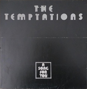 "The Temptations ""A Song for You"""