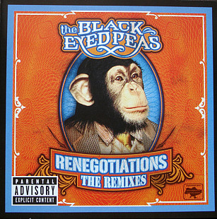 The Black Eyed Peas* ‎– Renegotiations (The Remixes) 2006 Новый!!!