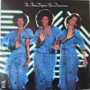 THREE DEGREES ( + Giorgio Moroder ) New Demensions 1978 USA Ariola NM-\NM- GF