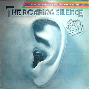 Manfred Mann's Earth Band - The Roaring Silence (LP, Album, RE)