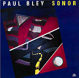 Paul Bley - Sonor (LP, Album)