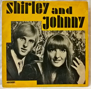 Shirley And Johnny ‎ (Shirley And Johnny) 1970. (LP). 12. Vinyl. Пластинка. Romania.