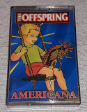 Кассета The Offspring - Americana