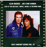 Glenn Hughes - Joe Lynn Turner 2004 (???) - Live At The Air East, Tokyo, Japan. 21 October 2000.