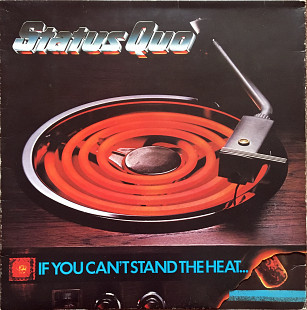 Status Quo – If You Can't Stand The Heat