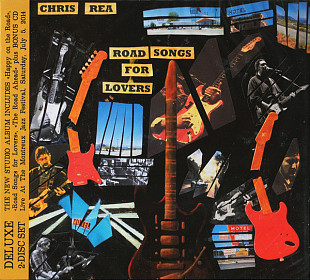 Chris Rea- ROAD SONGS FOR LOVERS: Deluxe Edition