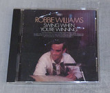 Компакт-диск Robbie Williams ‎– Swing When You're Winning
