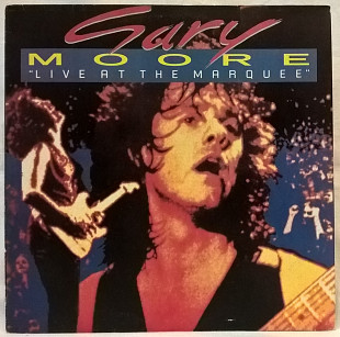 Gary Moore ‎ (Live At The Marquee) 1981. (LP). 12. Vinyl. Пластинка. SNC Records. Russia.