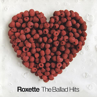 Roxette ‎– The Ballad Hits (Сборник 2002)