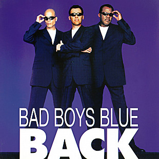 Bad Boys Blue - Back (1998 - 2020) (2xLP) S/S
