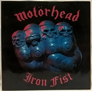 Motorhead ‎ (Iron Fist) 1982. (LP). 12. Vinyl. Пластинка. SNC Records.