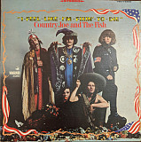 Country Joe And The Fish - I-Feel-Like-I'm-Fixin'-To-Die (LP, Album)