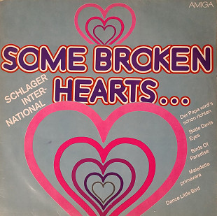 Some Broken Hearts...