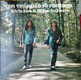 Alvin Lee And Mylon Le Fevre-On The Road To Freedom 1973 (US) Side 1- [EX+] Side 2- [EX / EX-]