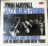John Mayall - Jazz-Blues Fusion 1972 (US) [NM- / EX +]