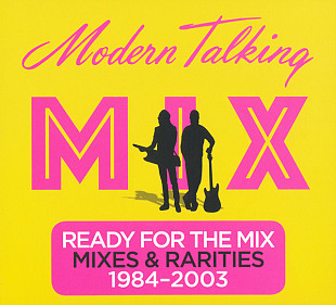 Modern Talking ‎– Ready For The Mix (Сборник 2017 года) Новый !!!