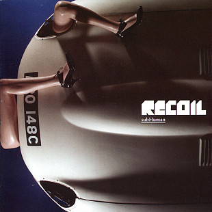 RECOIL (Ex Depeche Mode /Алан Уайлдер) — SUBHUMAN 2007