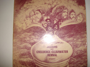 JERONIMO AND CREEDENCE CLEARWATER REVIVAL-Spirit Orgaszmus 1970 Germ