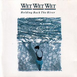WET WET WET Holding Back The River 1989 Holl The Precious Org. EX+\NM OIS