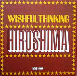 WISHFUL THINKING Hiroshima 1971(76) Ger Atlantic EX-\VG+