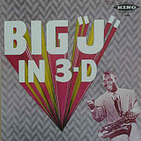 BIG *J* In 3-D 1987 USA King Rec. EX\NM-