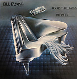 BILL EVANS & TOOTS THIELEMANS Affinity 1979 USA Warner EX+\EX+
