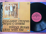 Rolling Stones - Play With Fire LP 1988 Мелодия. Новая