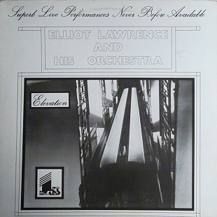 ELLIOT LAWRENCE AND HIS ORCHESTRA Elevation 1980 UK First Heard NM\NM