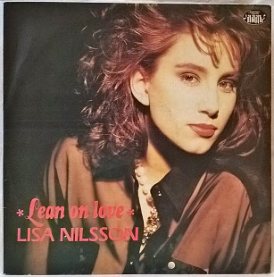 Lisa Nilsson (Lean On Love) 1989. (LP). 12. Vinyl. Пластинка. Russia.