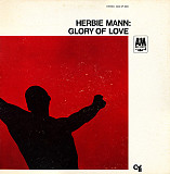 HERBIE MANN Glory Of Love 1967 USA A&M(tan) EX+\EX(+) GF