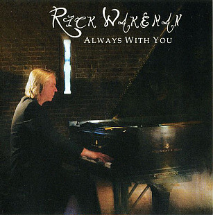 Rick Wakeman ‎– Always With You