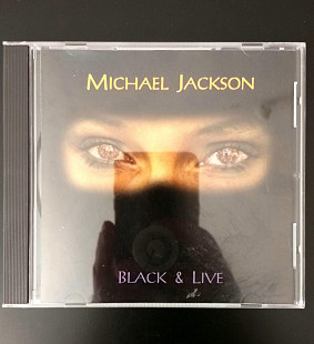 "Michael Jackson ""Black & Live ""(Live in Bukarest) + 4стр вкладка"