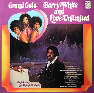 BARRY WHITE AND LOVE UNLIMITED Grand Gala 1973 Holl Philips EX+\EX (+)