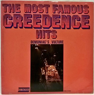 Creedence Clearwater Revival ( Demoniac's Vulture ‎– The Most Famous Creedence Hits) 1977. Пластинка