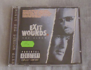 Компакт-диск Various ‎– Exit Wounds. The Album ( Soundtrack )