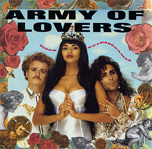 Army Of Lovers 1990 - Disco Extravaganza (фирма, шведы)