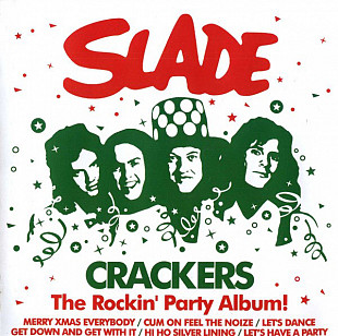 Slade ‎– Crackers - The Rockin' Party Album!