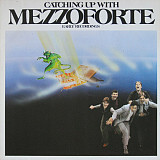 MEZZOFORTE Catching Up With Mezzaforte (Early Recordings) 1983 Ger Polydor NM-\NM-