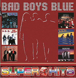 Bad Boys Blue - Super ★ Hits Vol.2