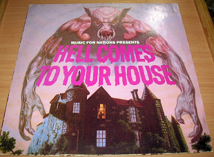 Various Hell Comes To Your House.