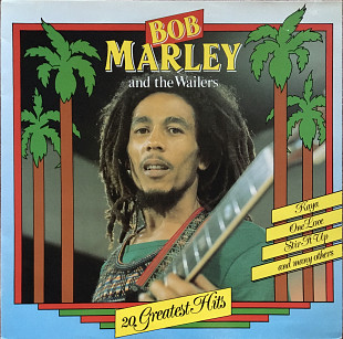 Bob Marley And The Wailers – 20 Greatest Hits