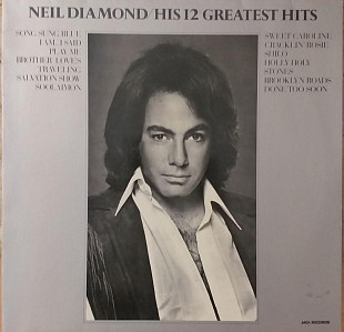 "Neil Diamond ""His 12 Greatest Hits """