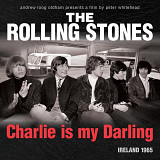 The Rolling Stones- CHARLIE IS MY DARLING: Ireland 1965 (Super Deluxe Edition Box Set)