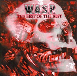 W.A.S.P. ‎ (The Best Of The Best) 1984-2000. (2LP). 12. Vinyl. Пластинки. Europe. S/S. Запечатанное