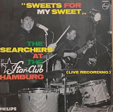 "The Searchers ""Sweets for my Sweet"""