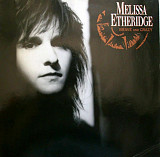 "Melissa Etheridge ""Brave and Crazy"""