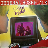 "Afternoon Delights""General Hospi-tale"""